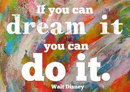 if you can dream it you can do it walt disney artikel coaching